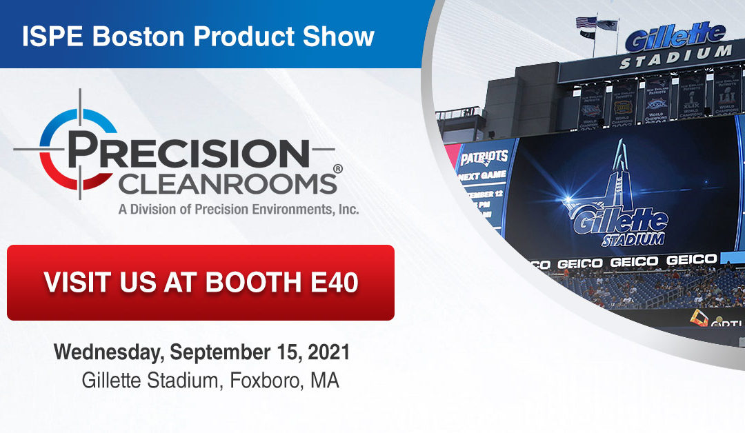 Visit Precision Cleanrooms at the ISPE Boston Annual Product Show